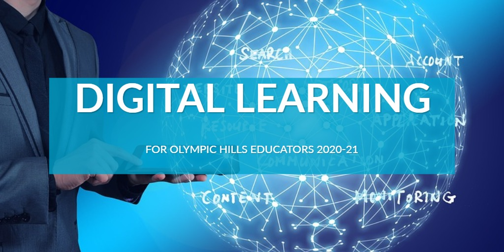 Digital Resources for Oly Hill Teachers